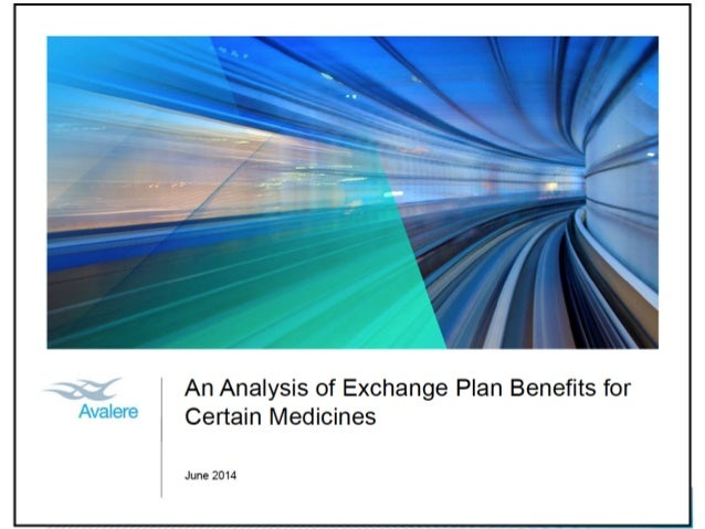 An Analysis of Exchange Plan Benefits for Certain Medicines: June 2014