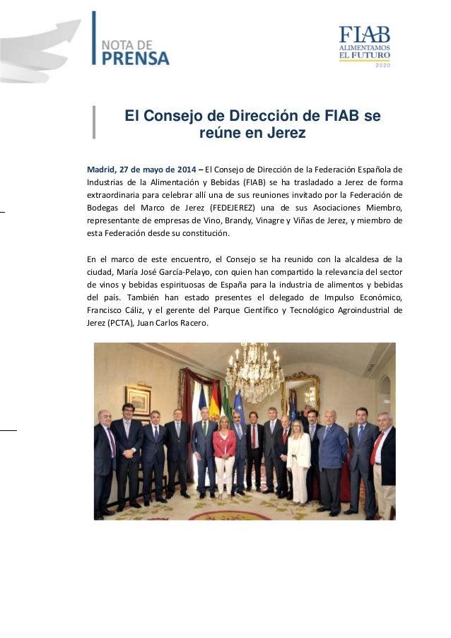 El Consejo de Dirección de FIAB se reúne en Jerez Madrid, 27 de mayo de 2014 – El Consejo de Dirección de la Federación Es...