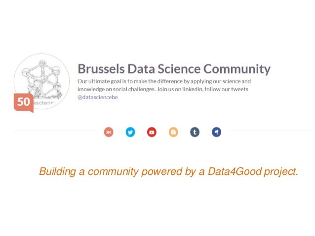 How to build a #datascience & #bigdata community powered by a data4good project like #datakind