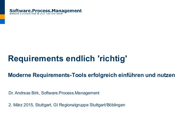 Requirements endlich 'richtig': Moderne Requirements-Tools erfolgreich einführen und nutzen