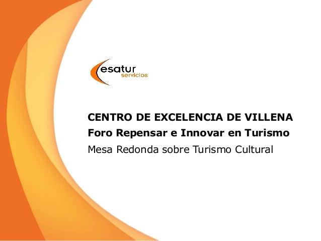 Turismo Cultural, una realidad/una oportunidad para Villena. Jorge Rodriguez,
