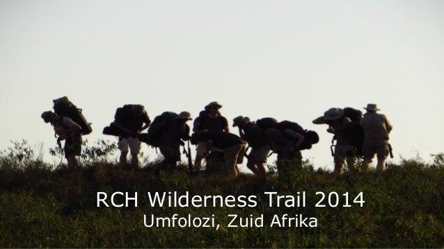 20140605 rch   introductie wilderness trail 2014