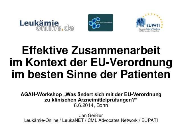 """Effektive Zusammenarbeit im Kontext der EU-Verordnung im besten Sinne der Patienten AGAH-Workshop """"Was ändert sich mit der..."""