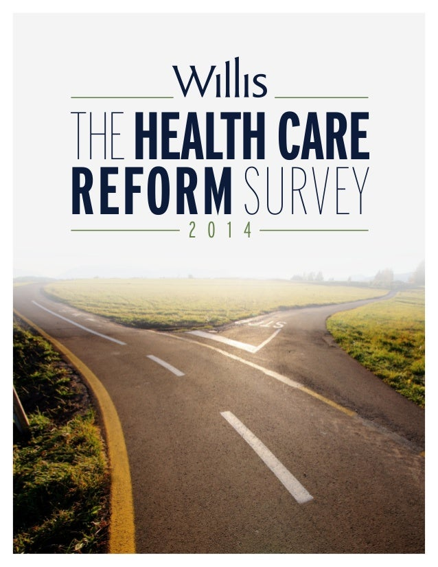 Health Care Reform Survey - Wilis 2014
