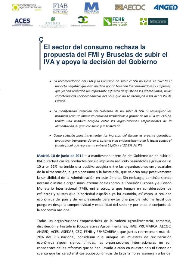 Ç El sector del consumo rechaza la propuesta del FMI y Bruselas de subir el IVA y apoya la decisión del Gobierno  La reco...