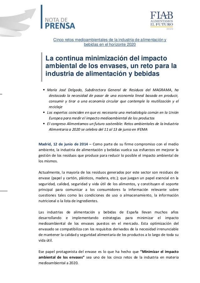 La continua minimización del impacto ambiental de los envases, un reto para la industria de alimentación y bebidas  María...