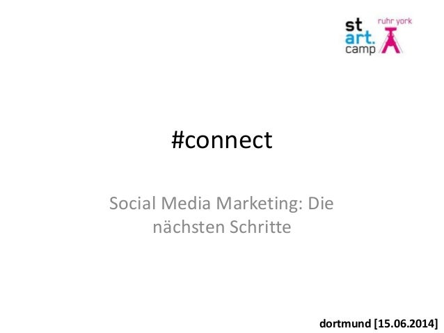 #connect Social Media Marketing: Die nächsten Schritte dortmund [15.06.2014]