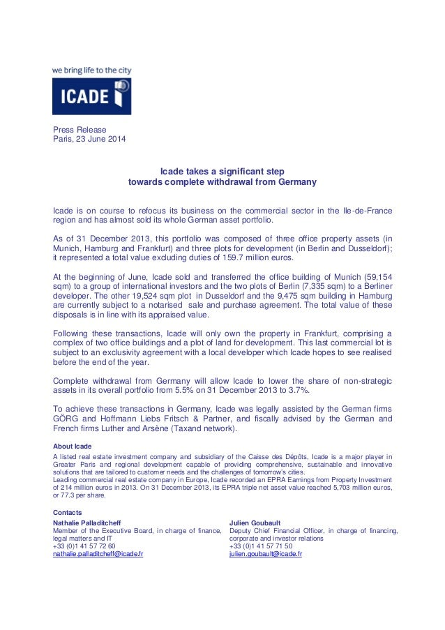 Press Release Paris, 23 June 2014 Icade takes a significant step towards complete withdrawal from Germany Icade is on cour...
