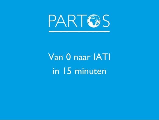 Van 0 naar IATI in 15 minuten