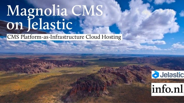 Magnolia CMS on Jelastic CMS Platform-as-Infrastructure Cloud Hosting