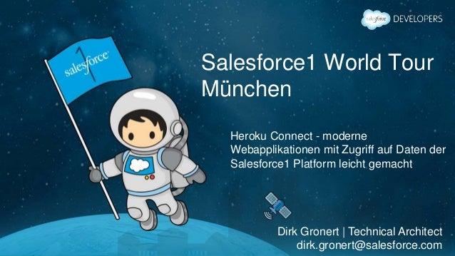 Salesforce1 World Tour München Heroku Connect - moderne Webapplikationen mit Zugriff auf Daten der Salesforce1 Platform le...