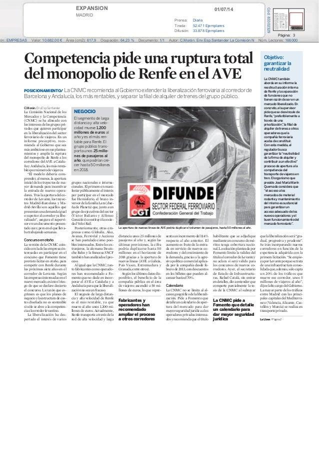 01/07/14EXPANSION MADRID Prensa: Diaria Tirada: 52.471 Ejemplares Difusión: 33.878 Ejemplares Página: 3 ón: EMPRESAS Valor...