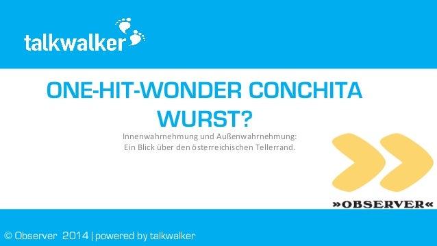 20140704 One-Hit-Wonder Conchita Wurst? Observer Gebauer