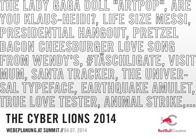 WEBEPLANUNG.AT SUMMIT //04.07.2014 THE CYBER LIONS 2014