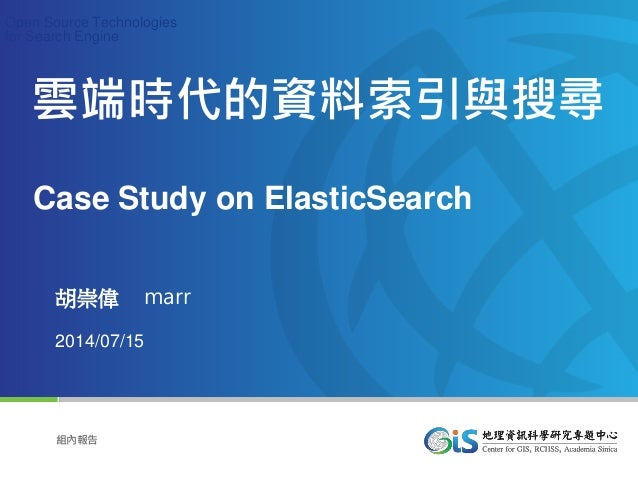 Copyright © Elitegroup Computer Systems. All Rights Reserved Page1 組內報告 Open Source Technologies for Search Engine 胡崇偉 mar...