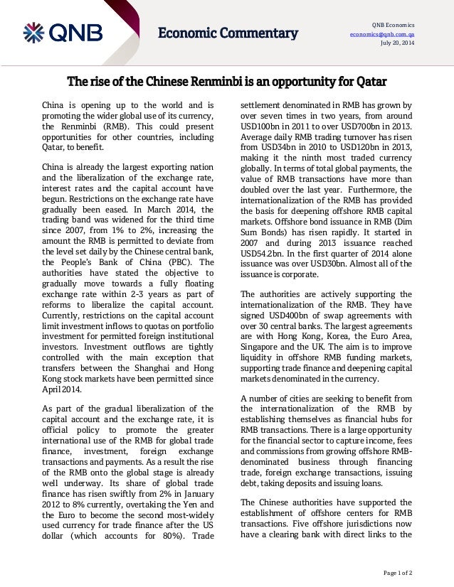 Page 1 of 2 Economic Commentary QNB Economics economics@qnb.com.qa July 20, 2014 The rise of the Chinese Renminbi is an op...