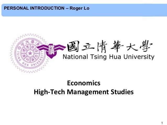 Economics     High-‐Tech  Management  Studies   1 PERSONAL INTRODUCTION – Roger Lo