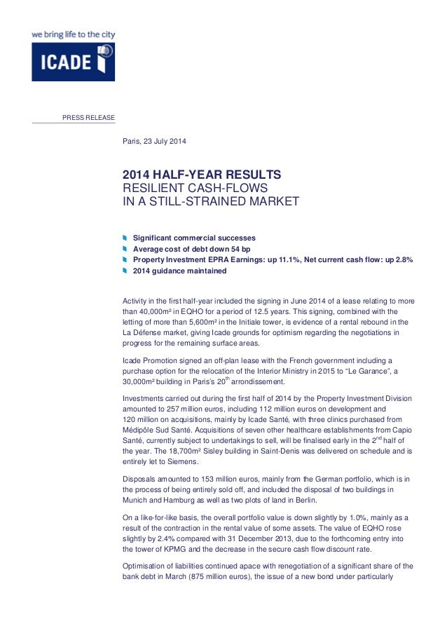 2014 HALF-YEAR RESULTS RESILIENT CASH-FLOWS IN A STILL-STRAINED MARKET Significant commercial successes Average cost of de...