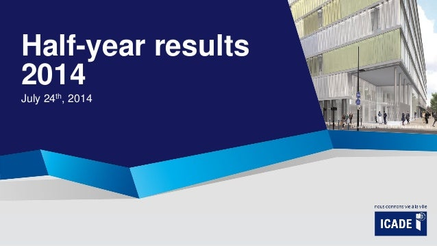 Half-year results 2014 July 24th, 2014 Future Veolia head office (Aubervilliers, 93)