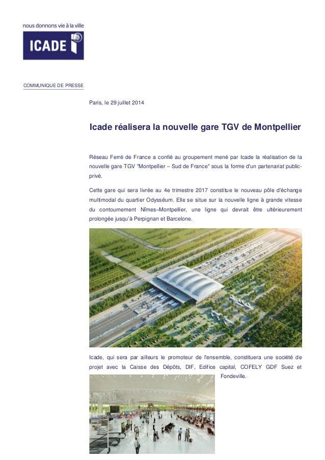 Icade réalisera la nouvelle gare TGV de Montpellier Réseau Ferré de France a confié au groupement mené par Icade la réalis...