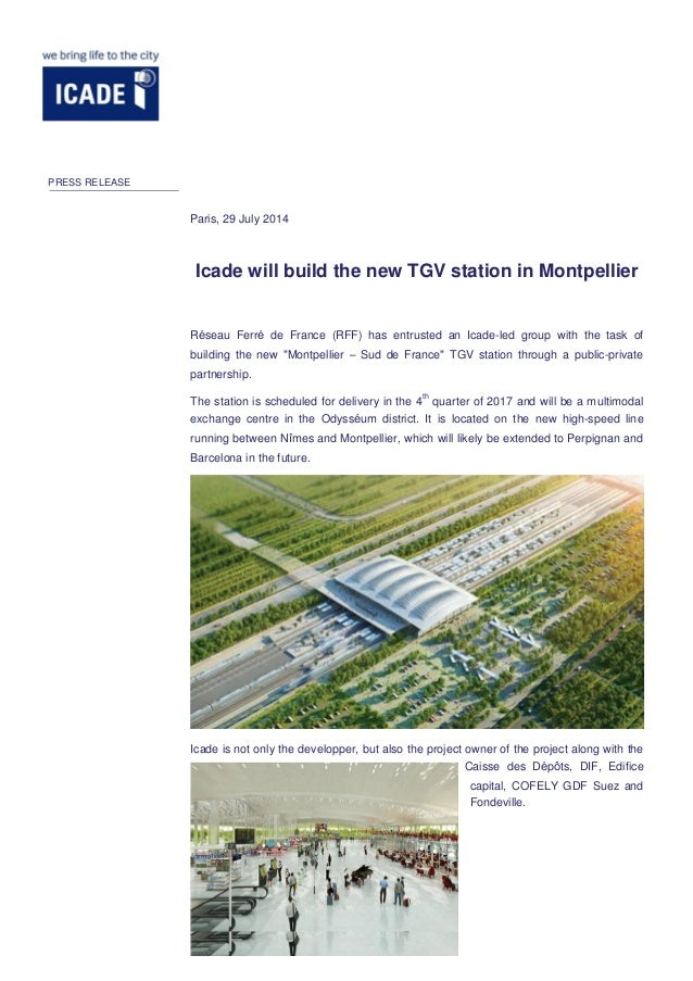 Icade will build the new TGV station in Montpellier Réseau Ferré de France (RFF) has entrusted an Icade-led group with the...