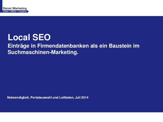 Local SEO Einträge in Firmendatenbanken als ein Baustein im Suchmaschinen-Marketing. Notwendigkeit, Portalauswahl und Leit...