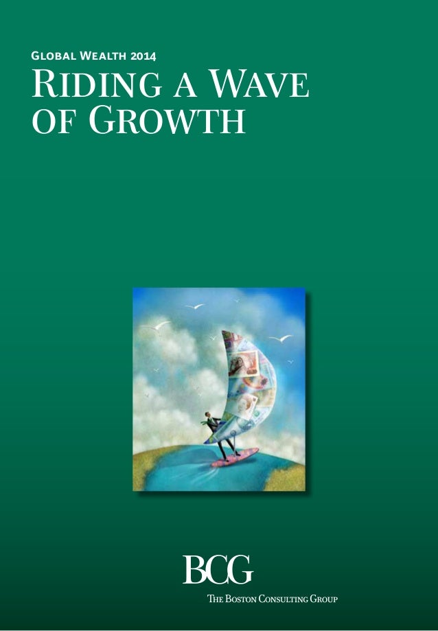 201407 Riding a Wave of Growth -´Global Wealth 2014