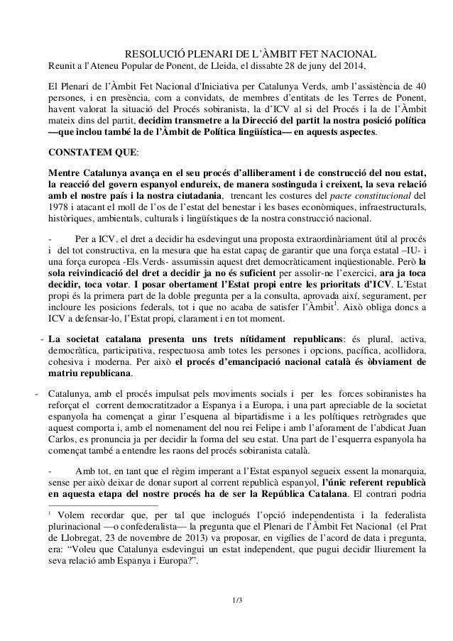 1/3 RESOLUCIÓ PLENARI DE L'ÀMBIT FET NACIONAL Reunit a l'Ateneu Popular de Ponent, de Lleida, el dissabte 28 de juny del 2...