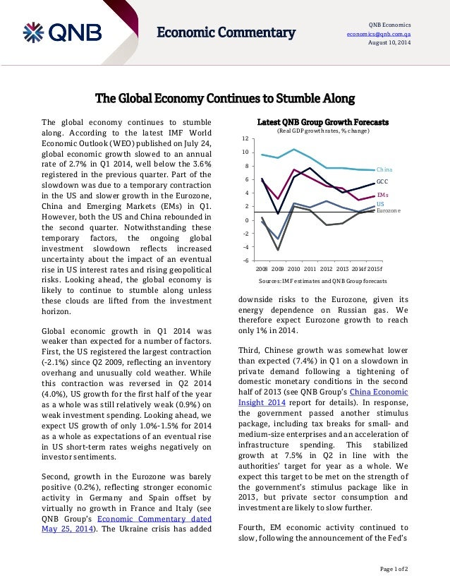 Page 1 of 2 Economic Commentary QNB Economics economics@qnb.com.qa August 10, 2014 The Global Economy Continues to Stumble...