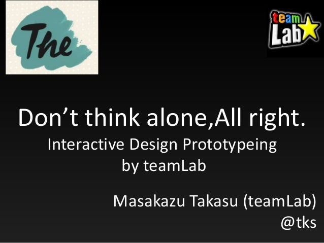 """""""Prototype Everything""""  at The conference(19/Aug/2014,Malmo,Sweden)  by @tks"""