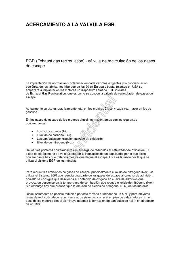 ACERCAMIENTO A LA VALVULA EGR  EGR (Exhaust gas recirculation) - válvula de recirculación de los gases  de escape  La impl...