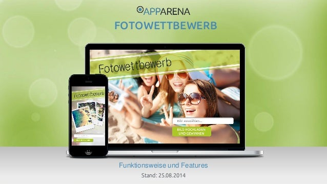www.app-arena.com | +49 (0)221 – 292 044 – 0 | support@app-arena.com  Funktionsweise und Features  FOTOWETTBEWERB  Stand: ...