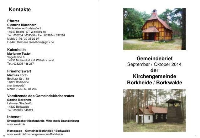 Gemeindebrief  September / Oktober 2014  der  Kirchengemeinde  Borkheide / Borkwalde  Kontakte  Pfarrer  Clemens Bloedhorn...