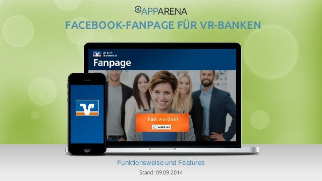 www.app-arena.com | +49 (0)221 – 292 044 – 0 | support@app-arena.com  Funktionsweise und Features  FACEBOOK-FANPAGE FÜR VR...