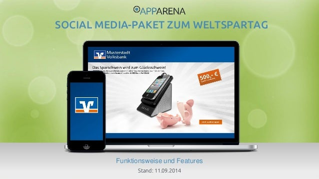 www.app-arena.com | +49 (0)221 – 292 044 – 0 | support@app-arena.com  Funktionsweise und Features  SOCIAL MEDIA-PAKET ZUM ...