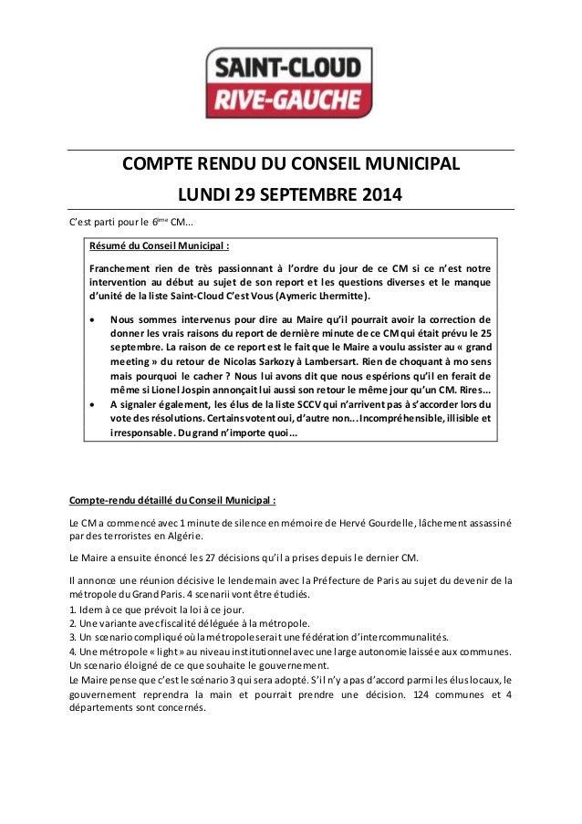 COMPTE RENDU DU CONSEIL MUNICIPAL  LUNDI 29 SEPTEMBRE 2014  C'est parti pour le 6ème CM...  Résumé du Conseil Municipal : ...