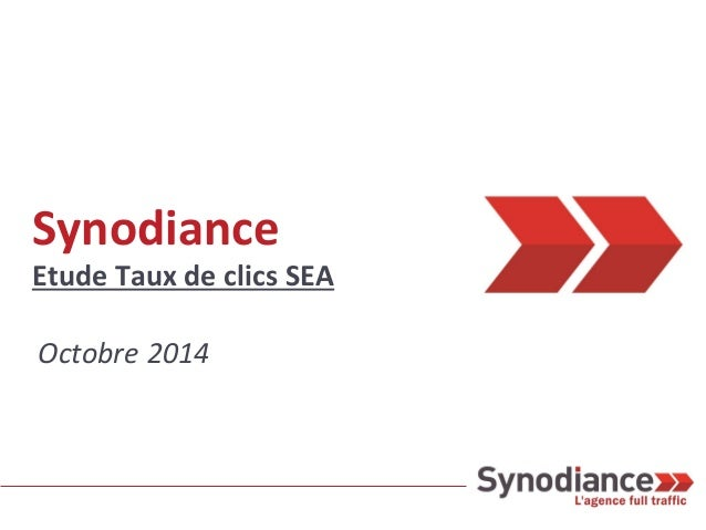Synodiance  Etude Taux de clics SEA  Octobre 2014