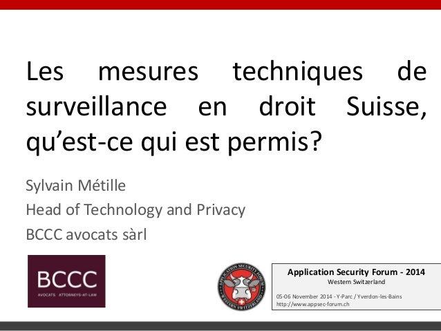 Application Security Forum - 2014 Western Switzerland  05-06 November 2014 - Y-Parc / Yverdon-les-Bains  http://www.appsec...