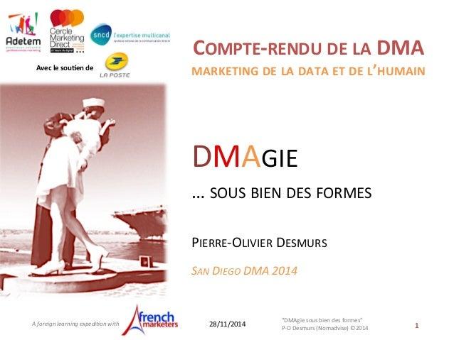 Avec  le  sou*en  de  A  foreign  learning  expedi/on  with  COMPTE-‐RENDU  DE  LA  DMA  MARKETING  DE  LA  DATA  ET  DE ...