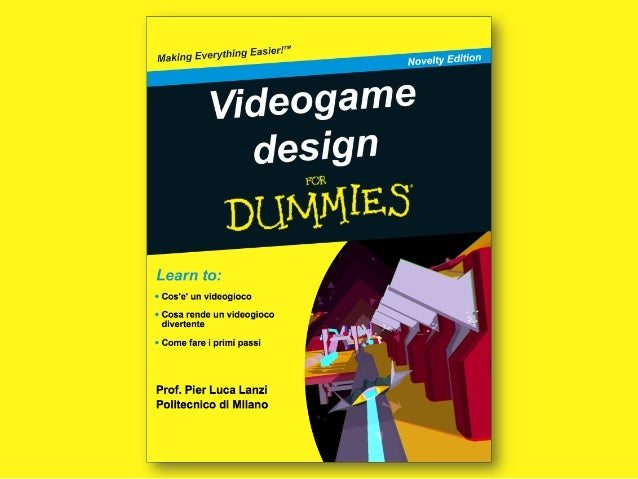 video game design for dummies pisa 10 dicembre 2014