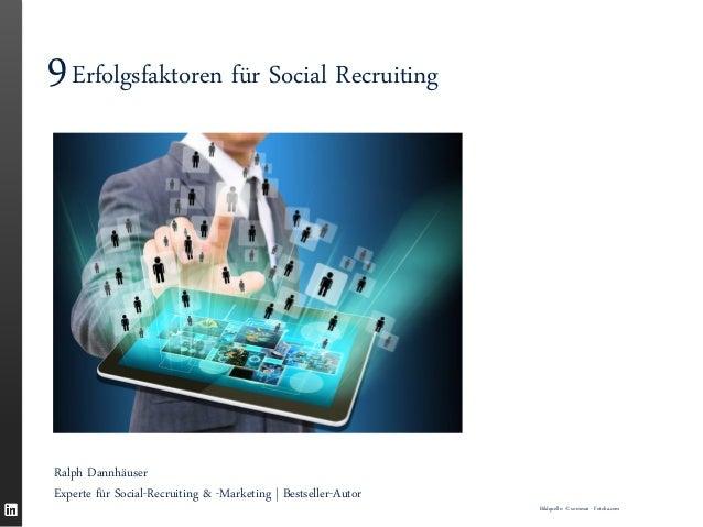 Ralph Dannhäuser Experte für Social-Recruiting & -Marketing | Bestseller-Autor  9 Erfolgsfaktoren für Social Recruiting  B...