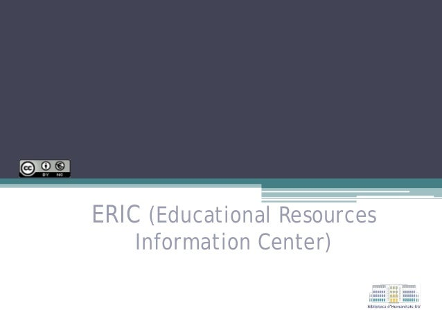 ERIC (Educational Resources Information Center)
