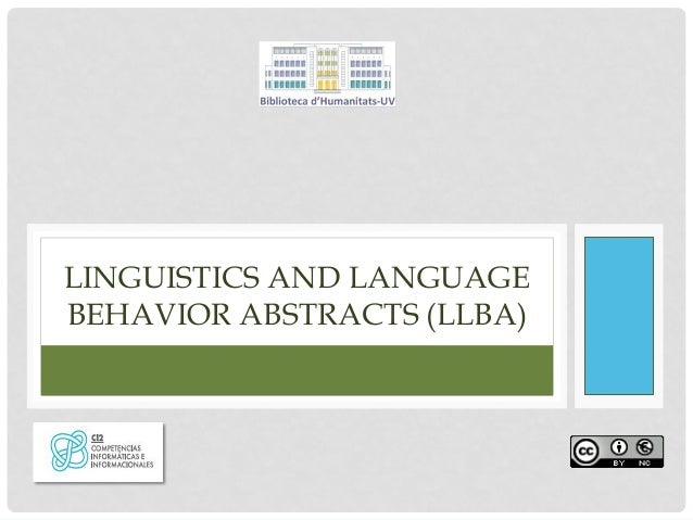 LINGUISTICS AND LANGUAGE BEHAVIOR ABSTRACTS (LLBA)