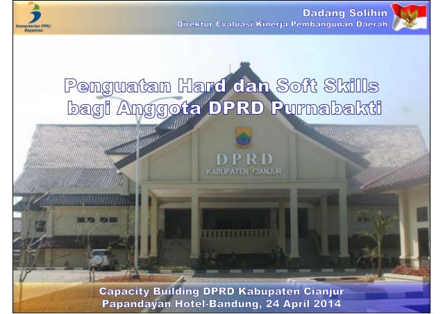 Penguatan Hard dan Soft Skills  bagi Anggota DPRD Purnabakti
