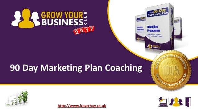 Grow Your Business Club 90 Day Marketing Plan Coaching Overview
