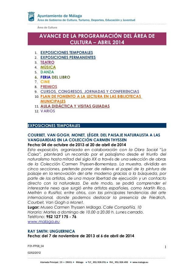 AVANCE DE LA PROGRAMACIÓN DEL ÁREA DE CULTURA – ABRIL 2014 1. EXPOSICIONES TEMPORALES 2. EXPOSICIONES PERMANENTES 3. TEATR...