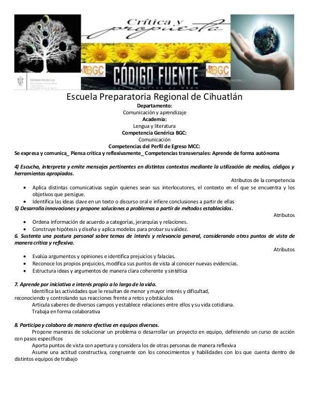 Escuela Preparatoria Regional de Cihuatlán Departamento: Comunicación y aprendizaje Academia: Lengua y literatura Competen...