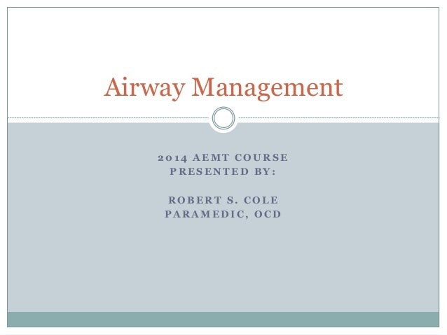 2014 AEMT airway management cole