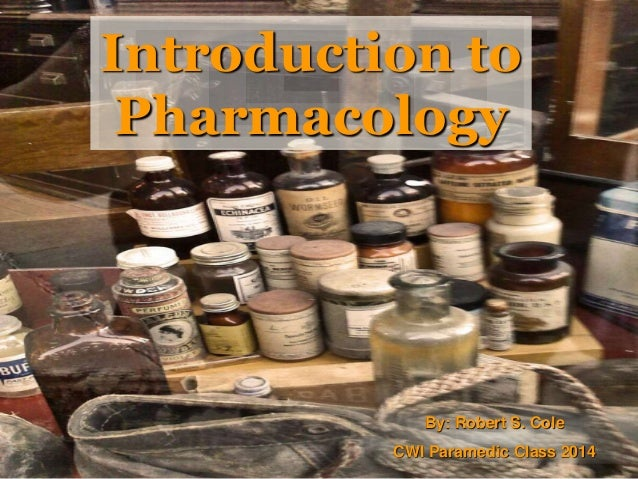 2014 AEMT Intro to pharmacology cole