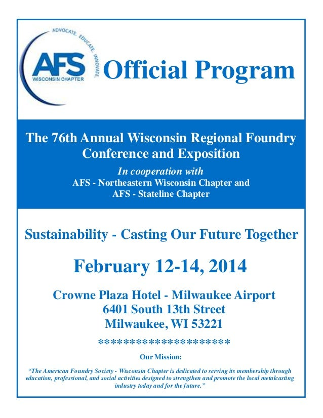 Official Program The 76th Annual Wisconsin Regional Foundry Conference and Exposition In cooperation with AFS - Northeaste...